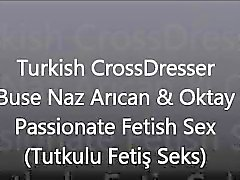 Turkish CrossDresser Buse Naz Arican&Oktay - Fetish Sex