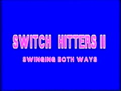 Switch hitters
